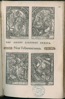 Nouveau Testament en grec. Edition de Bâle: Johannes Bebelius, 1524. Médiathèque du Grand Troyes. Cote A-11-5068. Photo P. Jacquinot