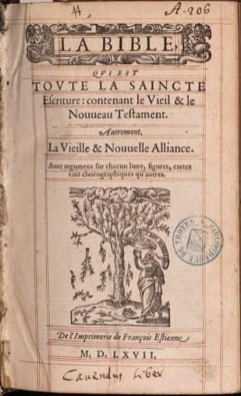 La Bible qui est toute la Saincte Escriture. 1567. Cote A.11.5057. Médiathèque du Grand Troyes. Photo P. Jacquinot