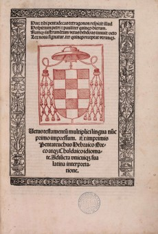 Biblia Polyglotta Complutensis, t.I, In Complutensi Universitate, Arnaldus Guilelmus de Brocario, 1514-1517. Cote A.4.57. Médiathèque du Grand Troyes, photo P. Jacquinot