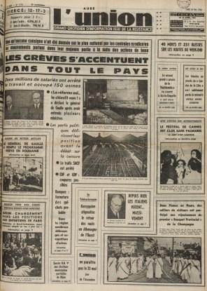 """Le 20 mai 1968, l'ensemble des journaux locaux titrent sur les grèves et mentionnent la déclaration du général De Gaulle. Le président d'alors est rentré d'un voyage officiel en Roumanie la veille et a reçu plusieurs ministres pour s'entretenir de la situation. Il annonce qu'il s'adressera à la nation le 24 mai. Tous droits """"L'Union"""""""
