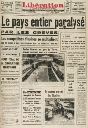 """Le 20 mai, les usines sont occupées et les trains s'arrêtent, comme en témoignent les unes des journaux locaux qui diffusent des images de la gare de Troyes. A Troyes cependant, les établissements scolaires fonctionnent toujours, ce qui n'est plus le cas dans bien des villes de France. Tous droits """"Libération Champagne"""""""