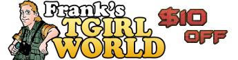 Franks Tgirl World割引