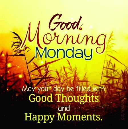 Good morning monday thought