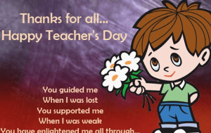 Happy Teachers day for an amazing teacher