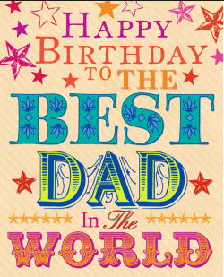 happy-birthday-to-the-best-Dad-Ever Happy Birthday Quotes For Sister For Facebook