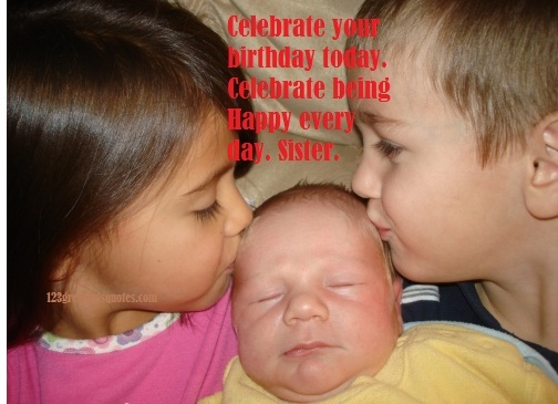 happy birthday quotes to sister from best brother