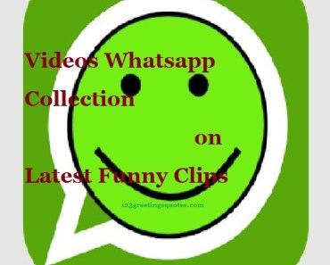 Videos Whatsapp Collection on Latest Funny Clips