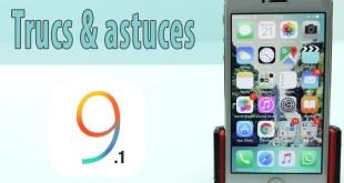 astuces pour l'iOS 9