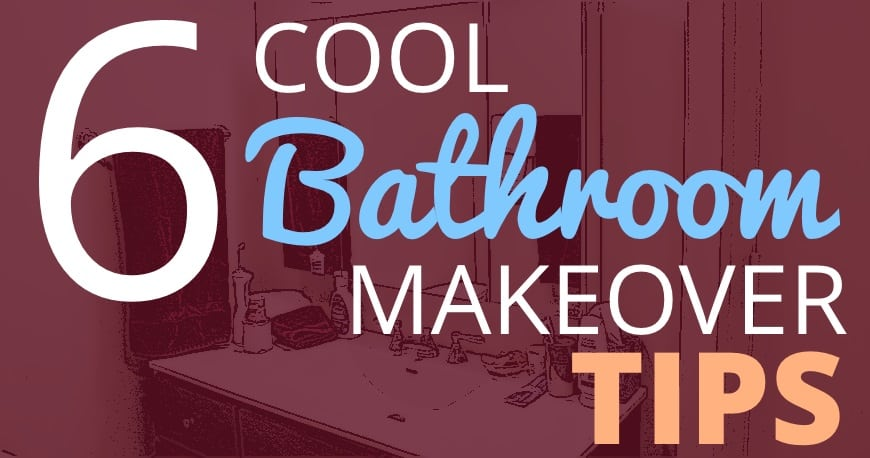 sixcoolbathroommakeovertips2