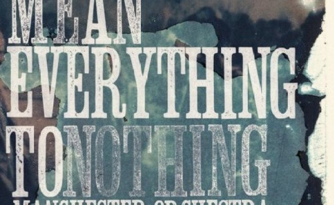 Manchester Orchestra Mean Everything To Nothing 2009 125 Albums And Eps