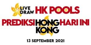 PREDIKSI HK SENIN 13 SEPTEMBER 2021