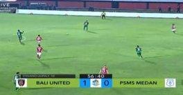Laporan Pertandingan Sepakbola Liga1 Bali United VS PSMS Medan