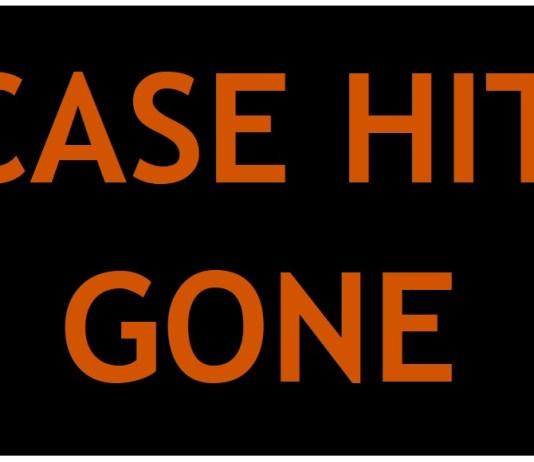 Case Hit Gone
