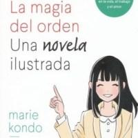 La magia del orden, una novela ilustrada