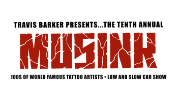 Travis Barker Presents…The Tenth Annual MUSINK