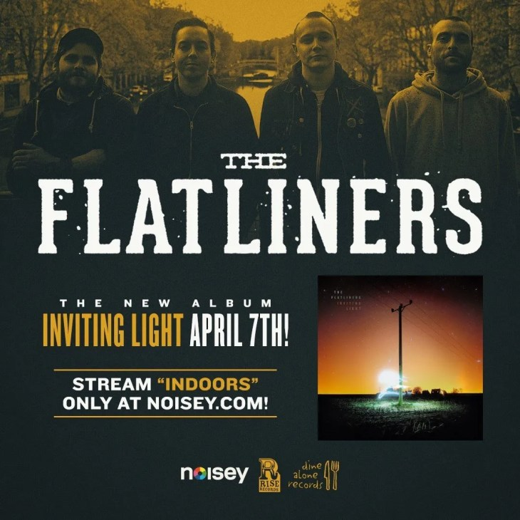 "The Flatliners Debut New Song (""Indoors"") on Noisey"