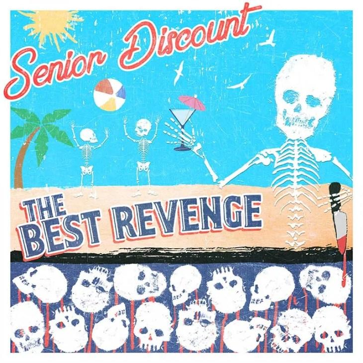 Senior Discount – The Best Revenge Paper + Plastick Records
