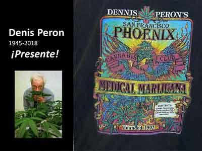 Dennis Peron, ¡Presente!