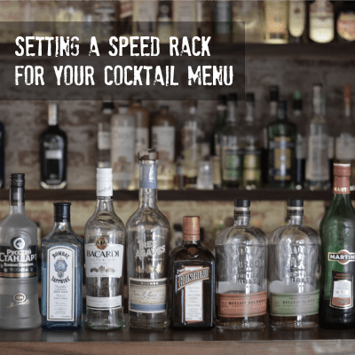 speed rack for your cocktail menu