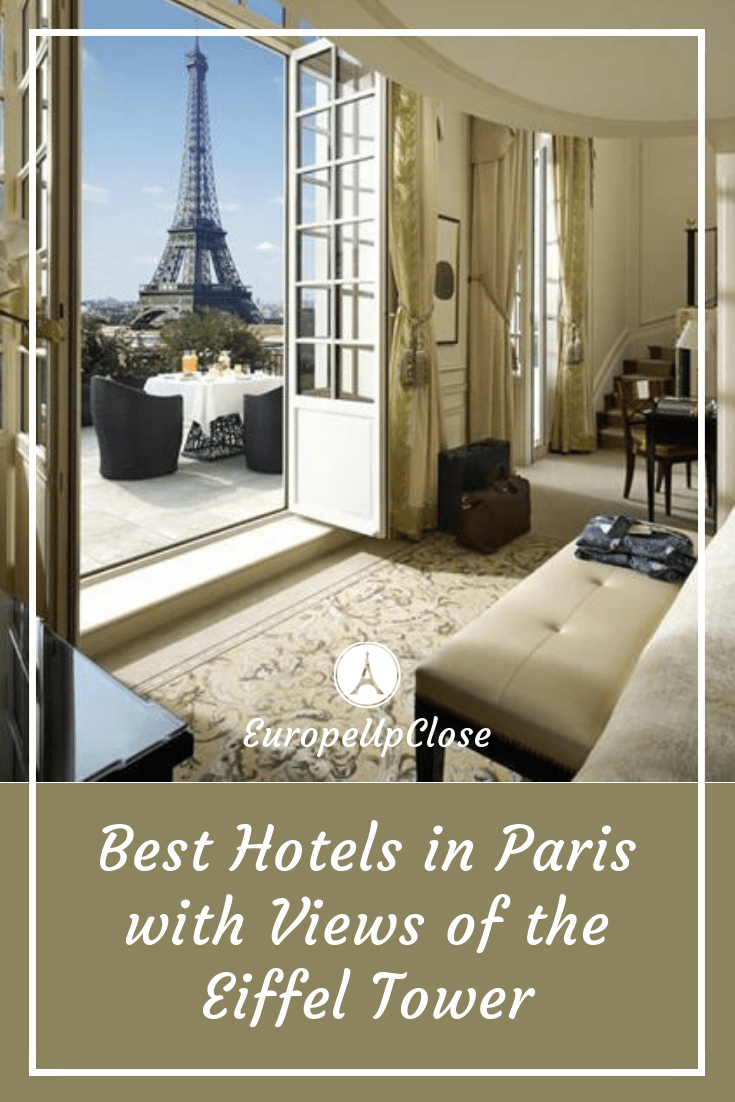Best Paris Hotels With Views Of The Eiffel Tower Top Picks