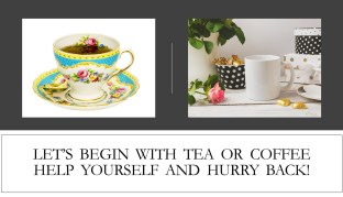 Infographic Coffee Tea Break Black/White/Gold/Polkadot set and turquoise/gold/white tea cup Help Yourself and Hurry Back My Persuasive Presentations
