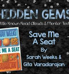 Hidden Gems: Save Me A Seat - Teaching Resources and Lesson Plans -  Teaching Ideas 4U by Amy Mezni [ 791 x 1024 Pixel ]