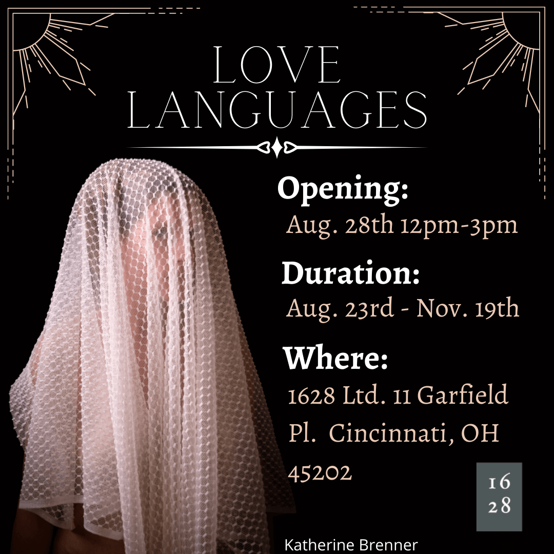 1628 Fall 2021 Art Exhibition: Love Languages