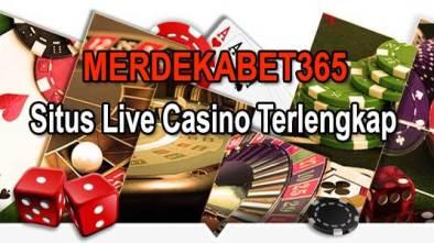 Merdekabet365 Situs Permainan Live Casino Online Terlengkap