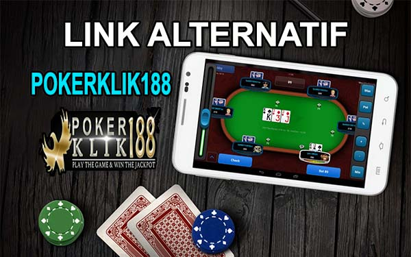 Link Alternatif POKERKLIK188