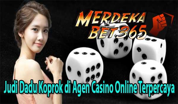 Judi Dadu Koprok di Agen Casino Online Terpercaya