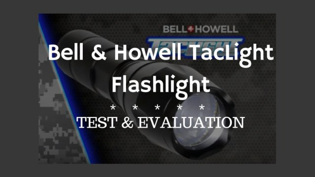 "Testing the Bell & Howell ""TacLight"" | 1776PatriotUSA com"