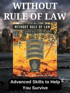 Without Rule of Law, WROL, SHTF, Preparedness, prepper, survival
