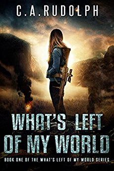 What's Left of My World, prepper, fiction, book, Rudolph