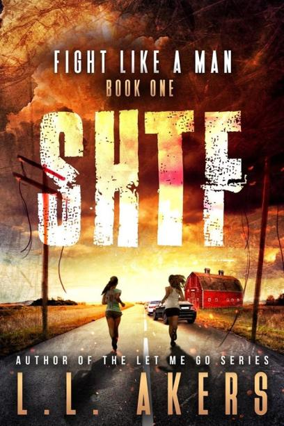 SHTF, Fight Like a Man, giveaway, book, prepper fiction