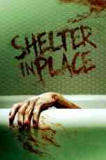 Nonton Shelter in Place (2021) Subtitle Indonesia