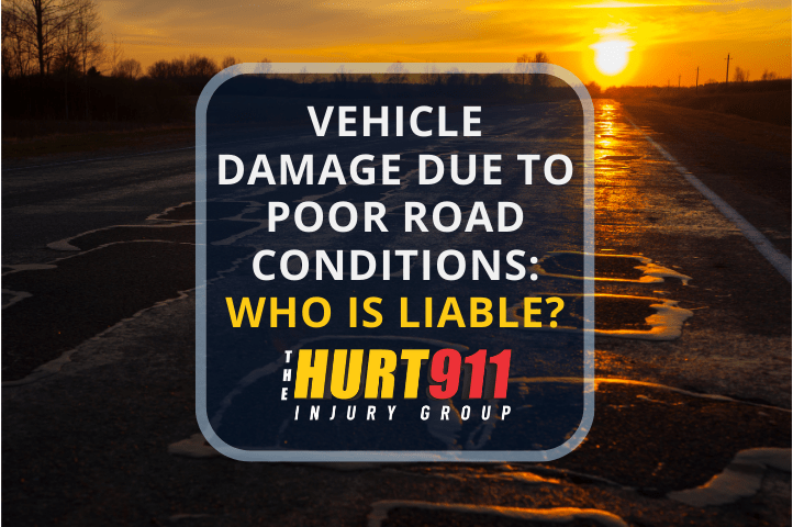 Vehicle Damage Due to Poor Road Conditions: Who Is Liable?
