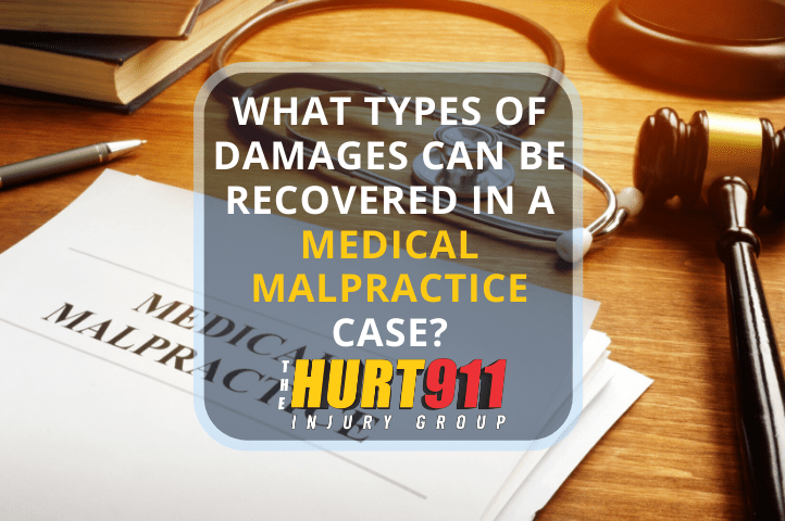 What Types of Damages Can Be Recovered in a Medical Malpractice Case?