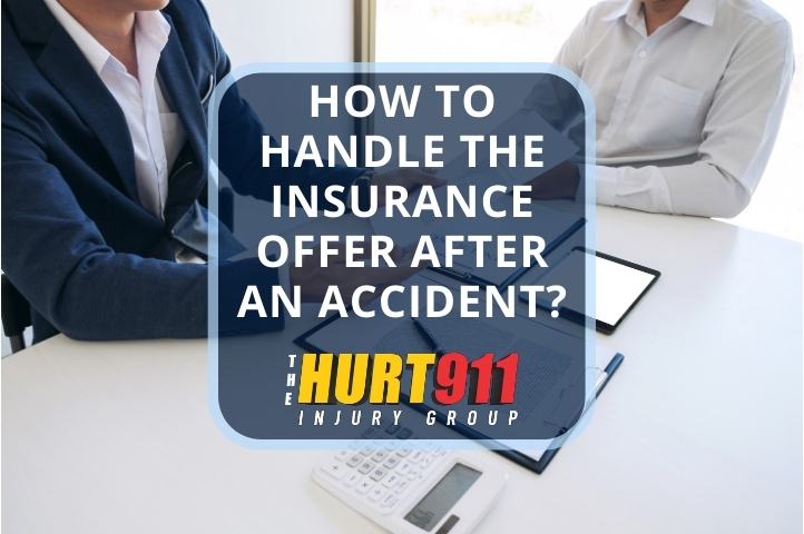 How To Handle The Insurance Offer After an Accident?