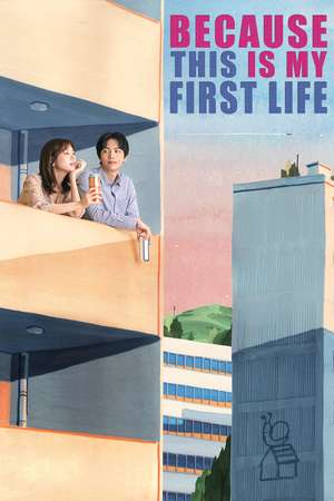 This Is My First Life Sub Indo : first, Nonton, Because, First, (2017), JuraganFilm