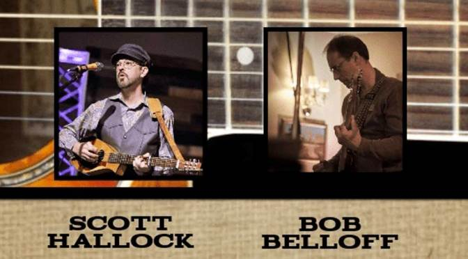 <b>Scott Hallock and Bob Belloff, A Night of Acoustic Music</b><br>Wednesday, July 10 — 8:00 PM