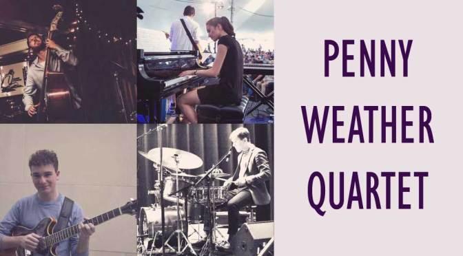 <b>Penny Weather Quartet</b><br>Thursday, July 25 — 8:00 PM
