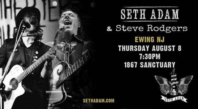 <b>Seth Adam and Steve Rodgers, Americana</b><br>Thursday, August 8 — 8:00 PM