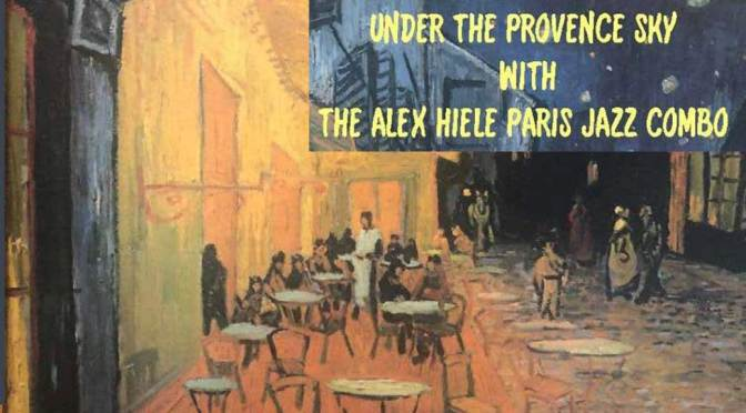 Alex Hiele Under Provence Sky