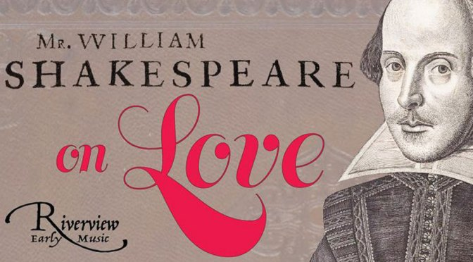 <b>CANCELLED: Riverview Consort: Shakespeare on Love</b><br>Friday, February 7 — 8:00 PM