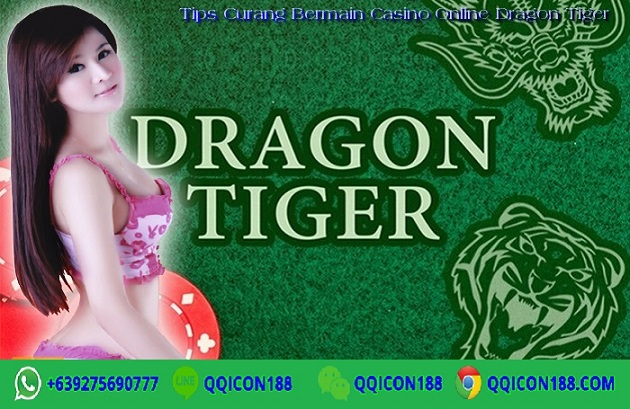 Tips Curang Bermain Casino Online Dragon Tiger