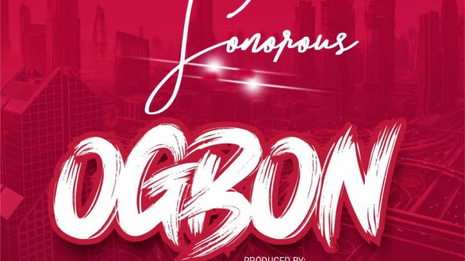 Music: Sonorous – Ogbon