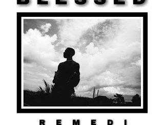 Remedi - Blessed
