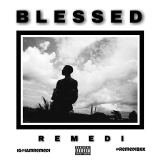 Remedi - Blessed