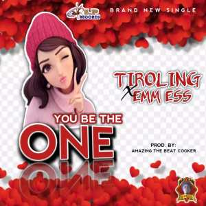 Tiroling Ft EMM ESS – You be the One