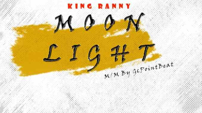 KingRanny – Moon Light